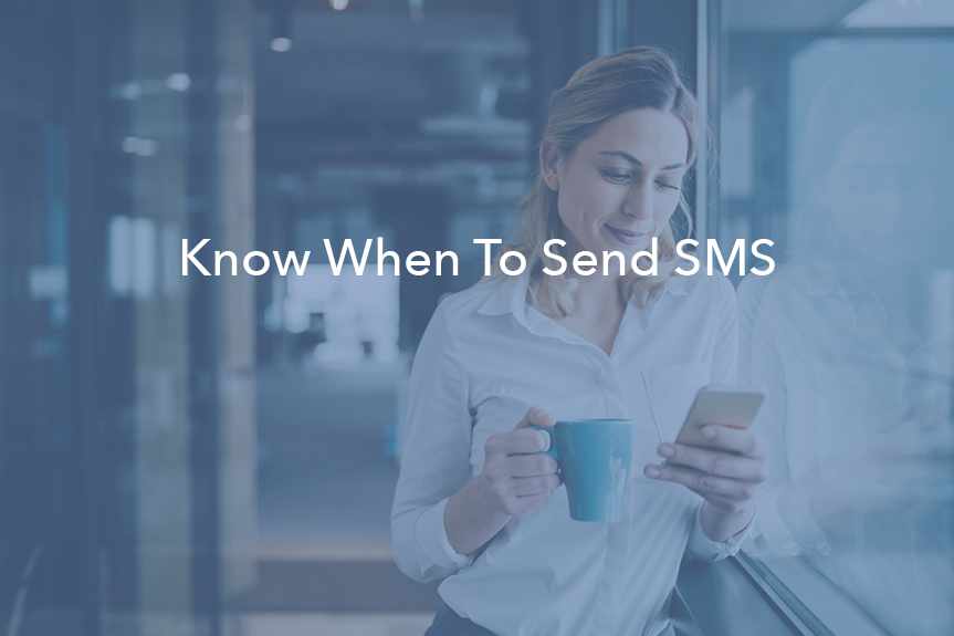 When To SMS Prospects