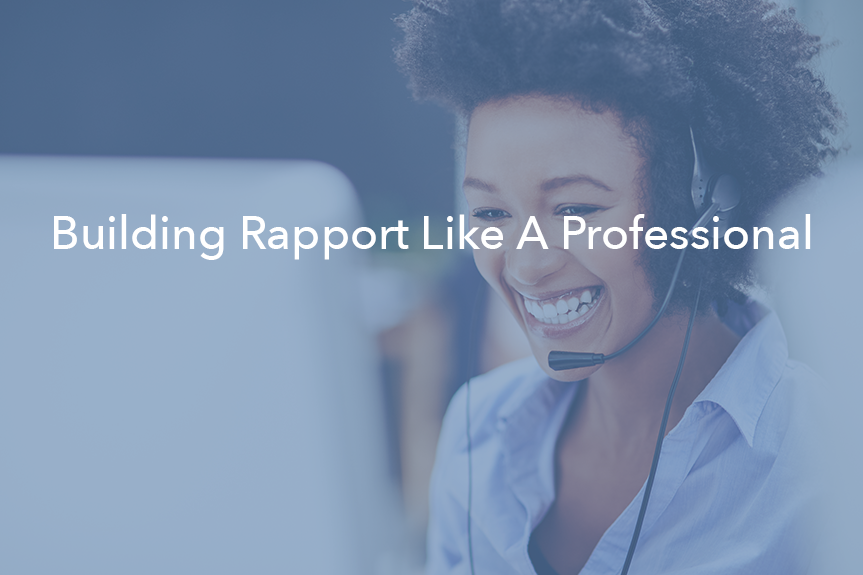 Build Rapport Over The Phone