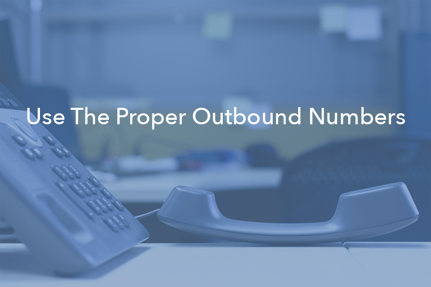 Use The Right Outbound Number