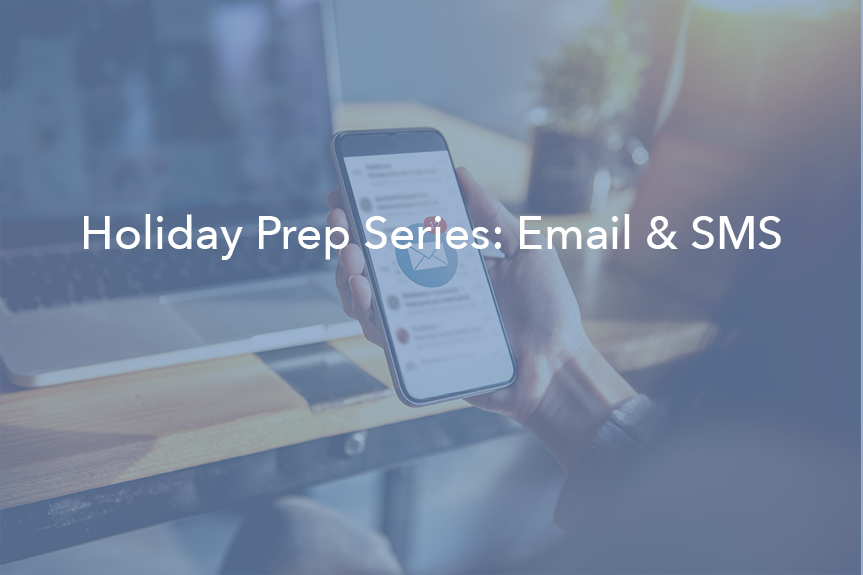 Holiday Email and SMS