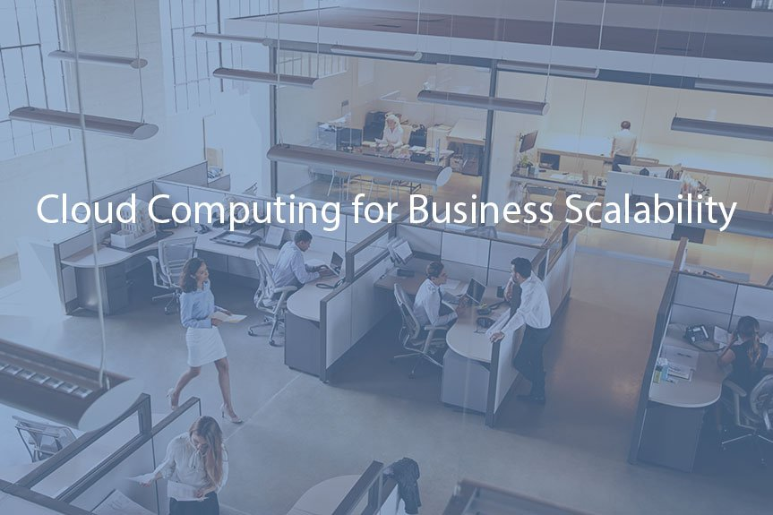 Cloud Computing Services and Business Scalability