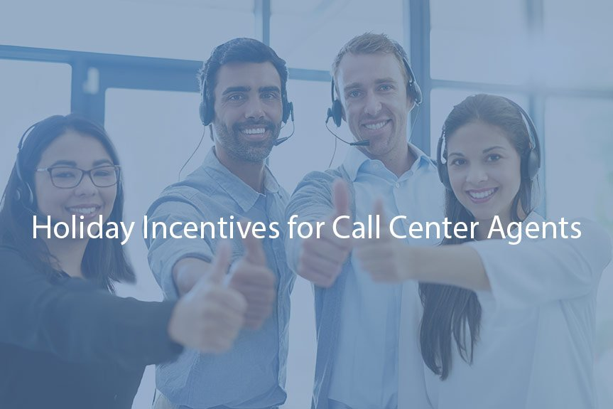 Holiday Incentives for Call Center Agents