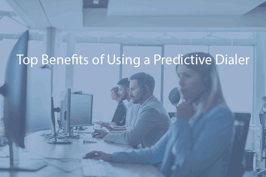 Benefits of Using a Predictive Dialer