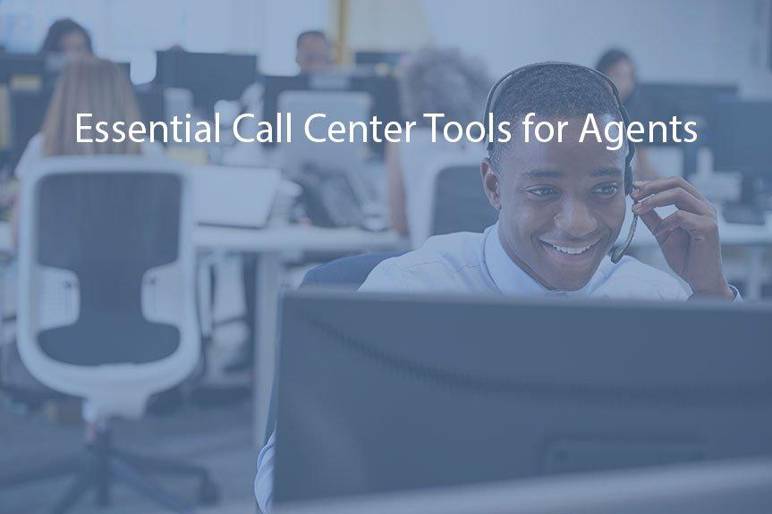 Essential Call Center Tools
