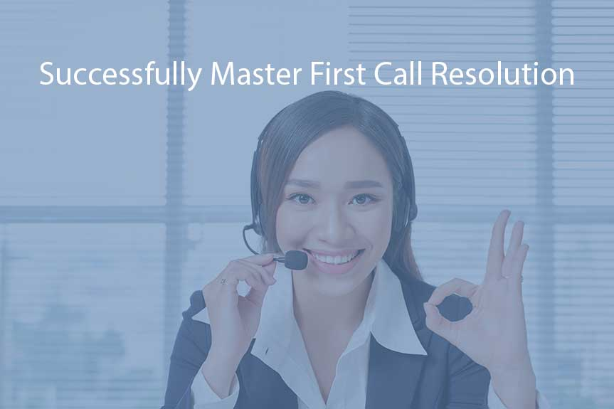 First Call Resolution in Contact Center