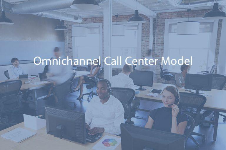 Omnichannel Call Center Model