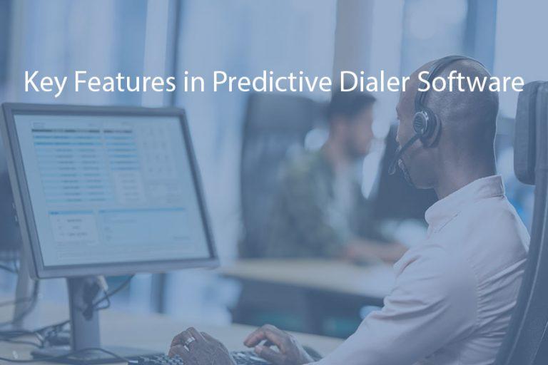Key Features in Predictive Dialer Software