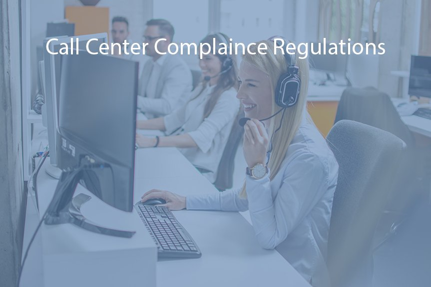 Call Center Compliance Regulations