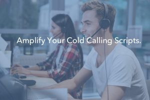 5 Tips to Write the Best Cold Calling Script