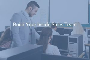 Tips For Building an Inside Sales Team